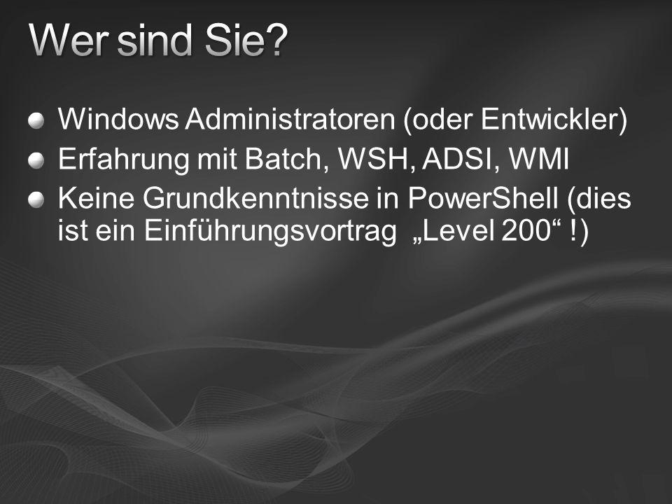 Wer sind Sie Windows Administratoren (oder Entwickler)