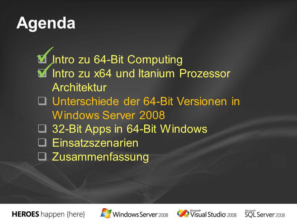   Agenda Intro zu 64-Bit Computing