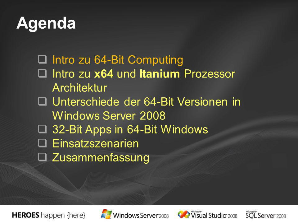 Agenda Intro zu 64-Bit Computing