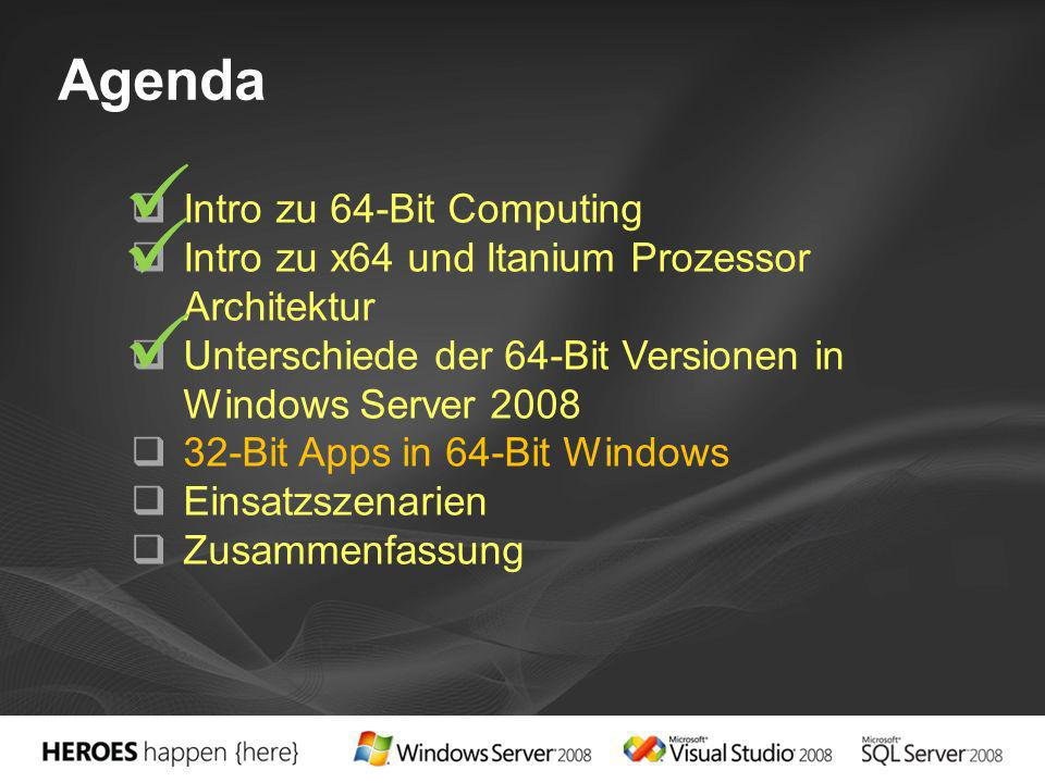   Agenda Intro zu 64-Bit Computing