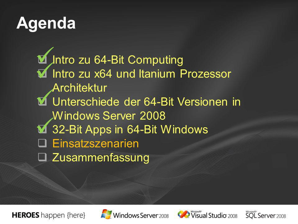     Agenda Intro zu 64-Bit Computing
