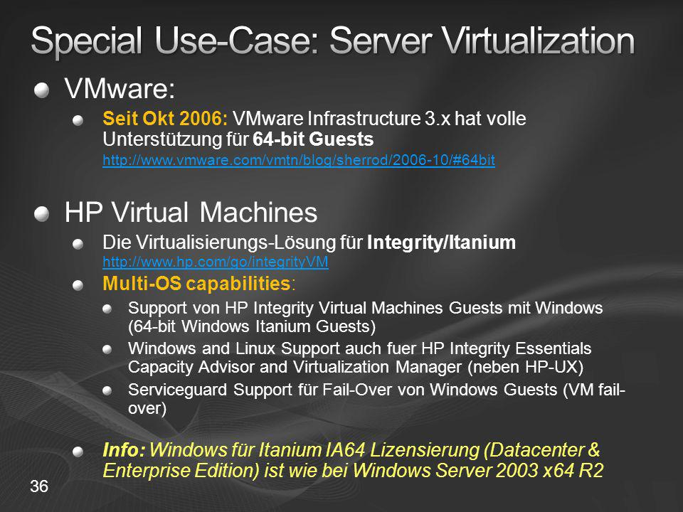 Special Use-Case: Server Virtualization