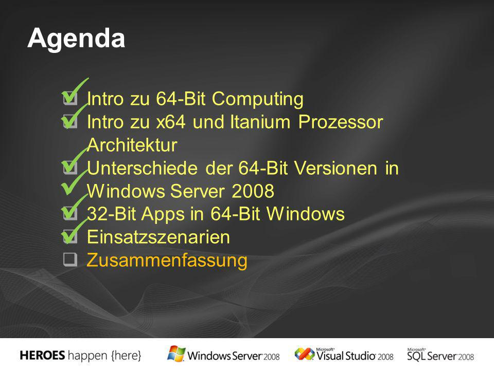       Agenda Intro zu 64-Bit Computing