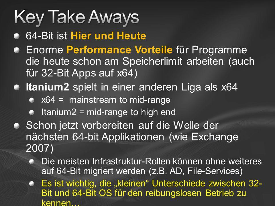 Key Take Aways 64-Bit ist Hier und Heute