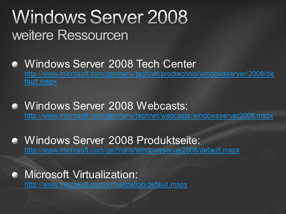 Windows Server 2008 weitere Ressourcen