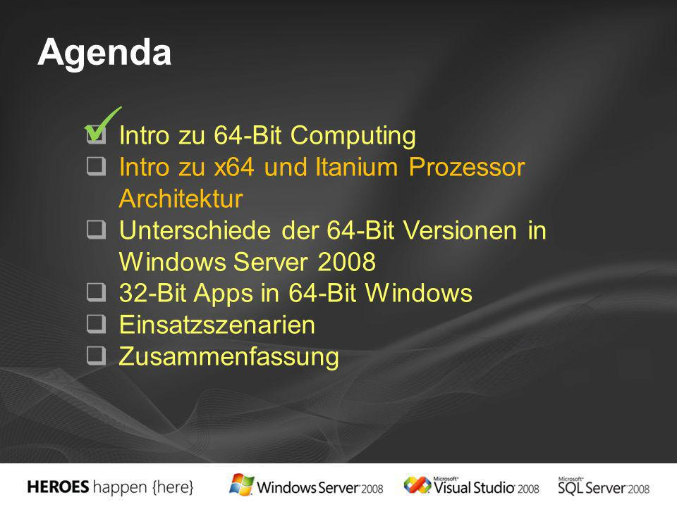  Agenda Intro zu 64-Bit Computing
