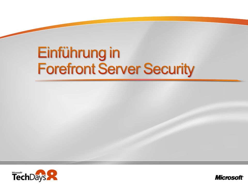 Einführung in Forefront Server Security