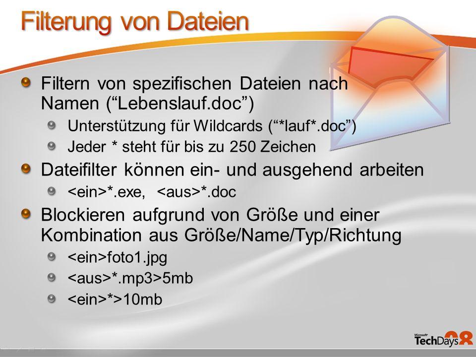 Filterung von Dateien Filtern von spezifischen Dateien nach Namen ( Lebenslauf.doc ) Unterstützung für Wildcards ( *lauf*.doc )