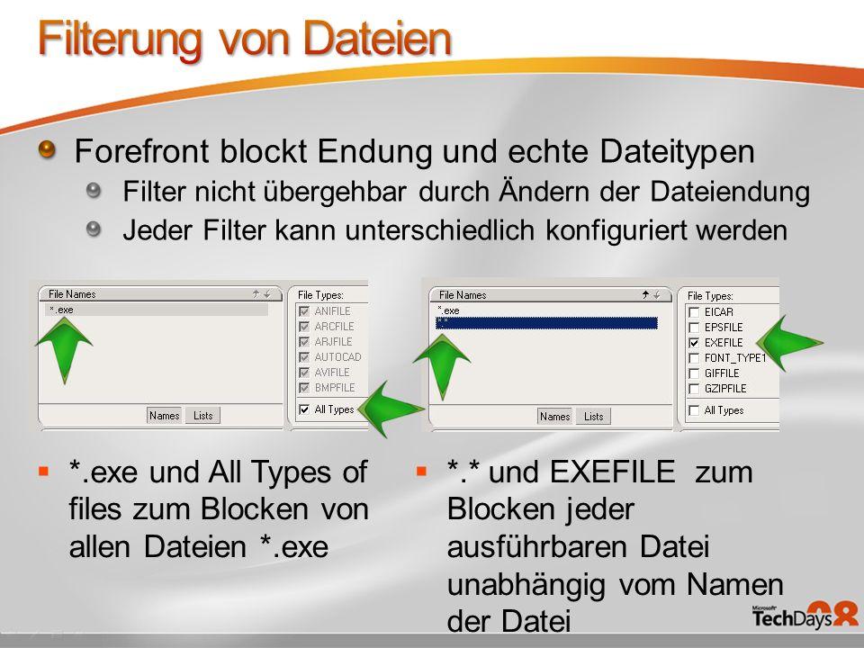 Filterung von Dateien Forefront blockt Endung und echte Dateitypen
