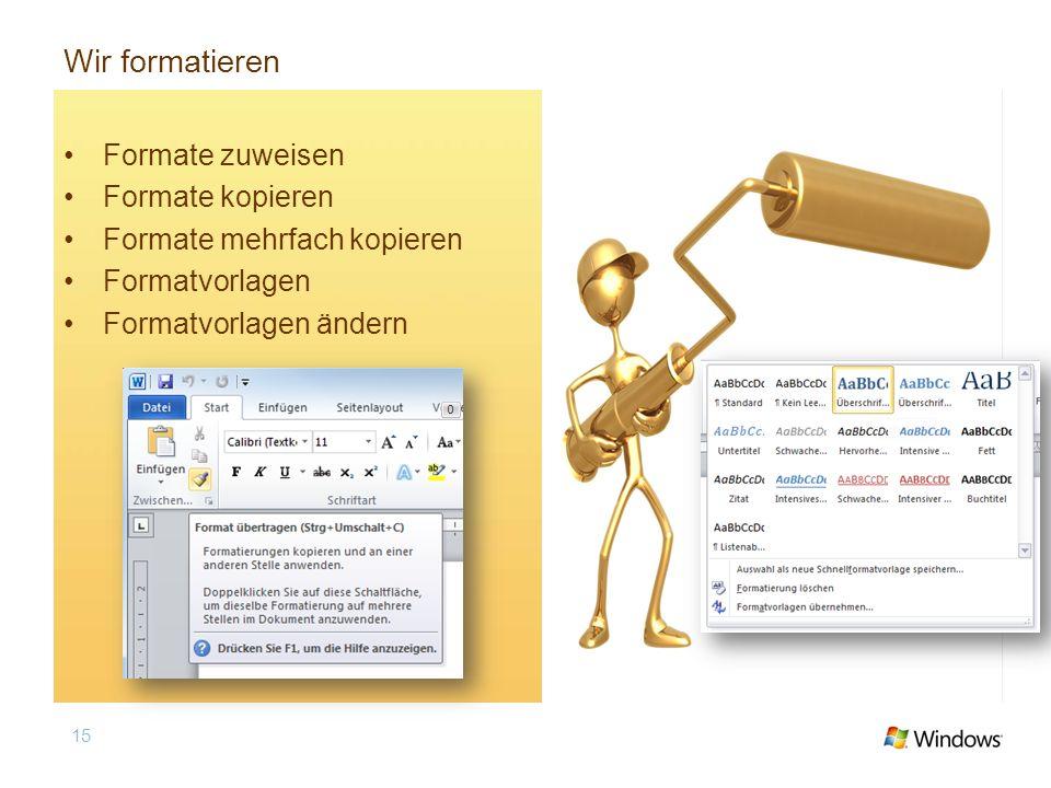 Wir formatieren Formate zuweisen Formate kopieren