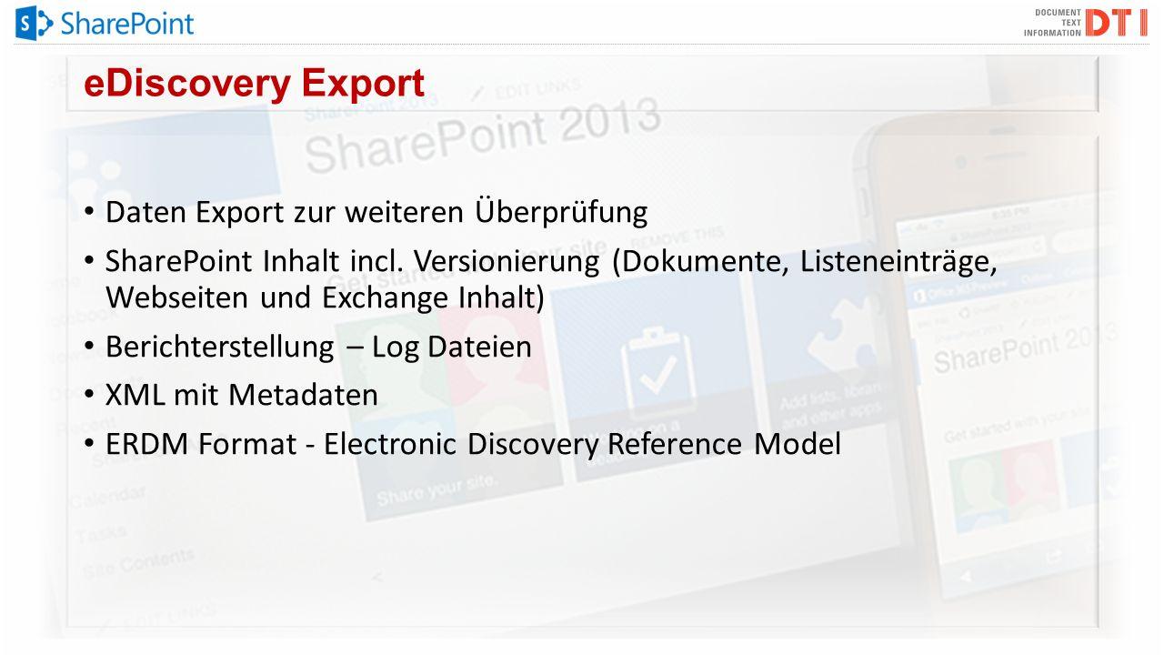eDiscovery Export Daten Export zur weiteren Überprüfung