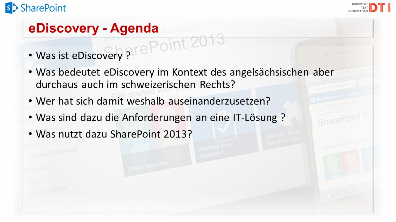 eDiscovery - Agenda Was ist eDiscovery