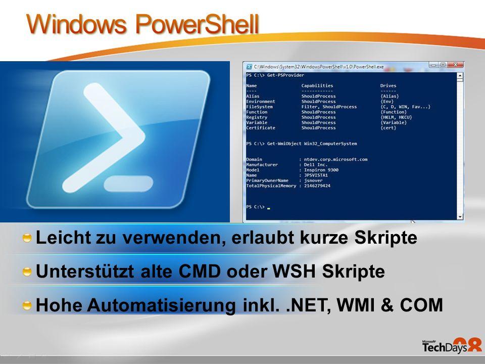 Windows PowerShell Leicht zu verwenden, erlaubt kurze Skripte