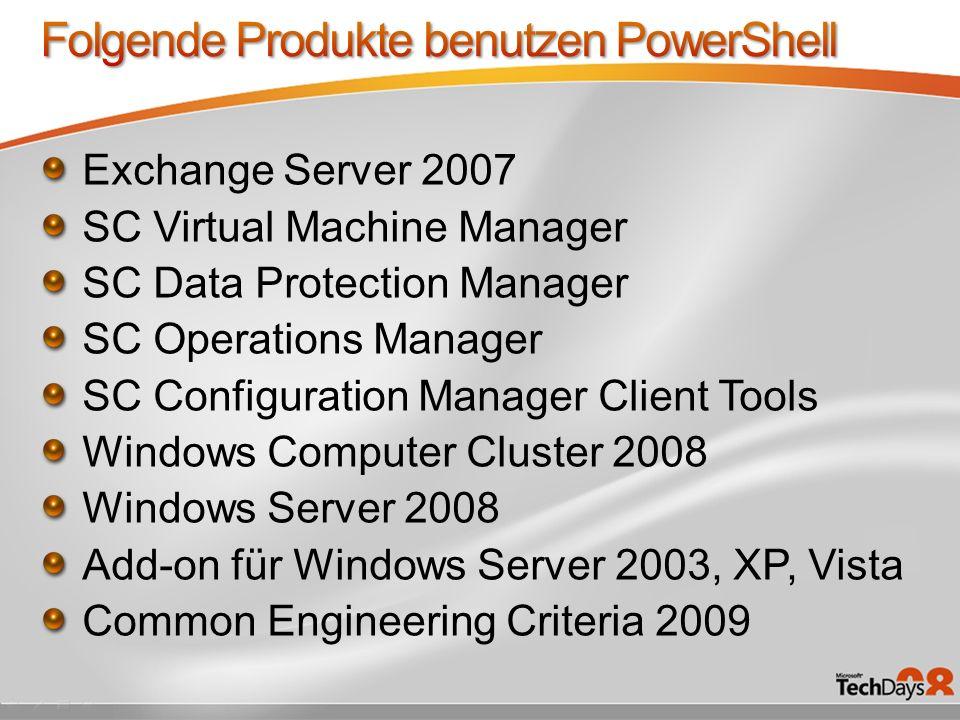 Folgende Produkte benutzen PowerShell