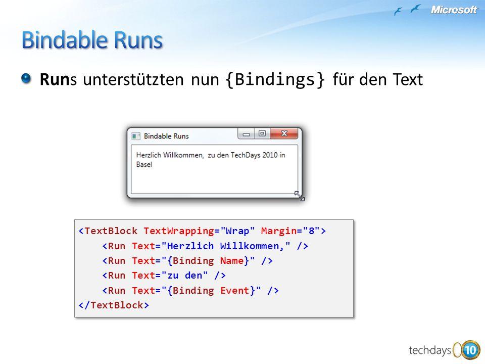 Bindable Runs Runs unterstützten nun {Bindings} für den Text