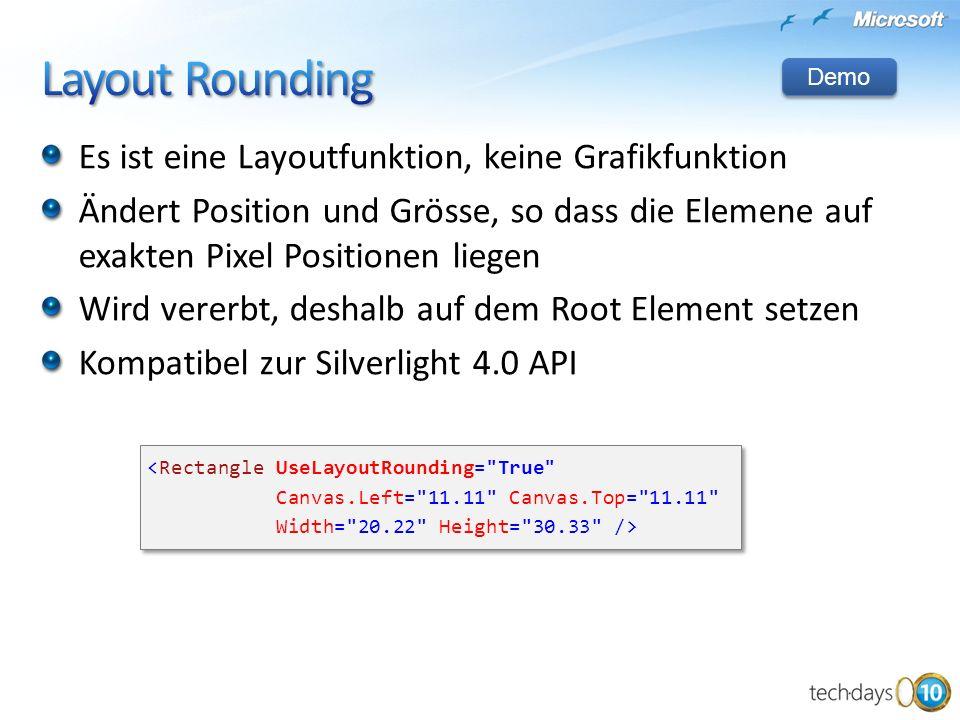 Layout Rounding Es ist eine Layoutfunktion, keine Grafikfunktion