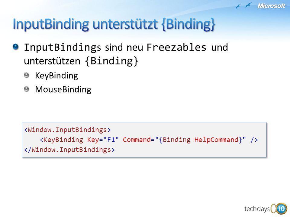 InputBinding unterstützt {Binding}