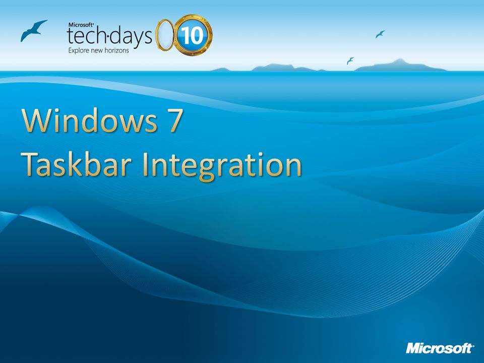 Windows 7 Taskbar Integration