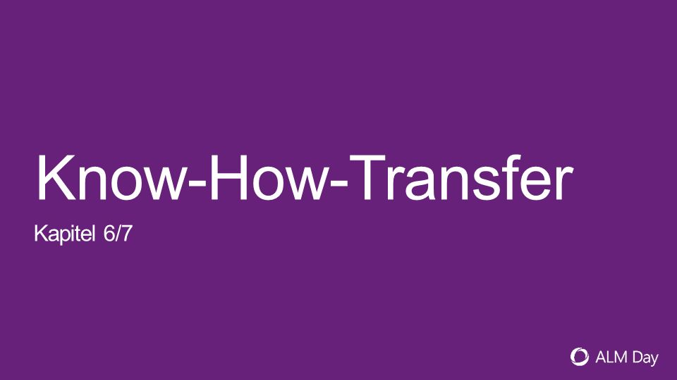 Know-How-Transfer Kapitel 6/7
