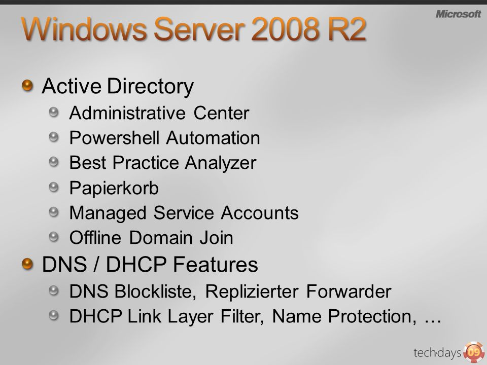 Windows Server 2008 R2 Active Directory DNS / DHCP Features