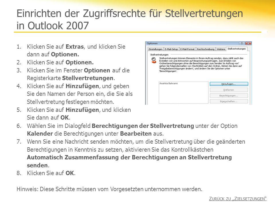 Einrichten der Zugriffsrechte für Stellvertretungen in Outlook 2007