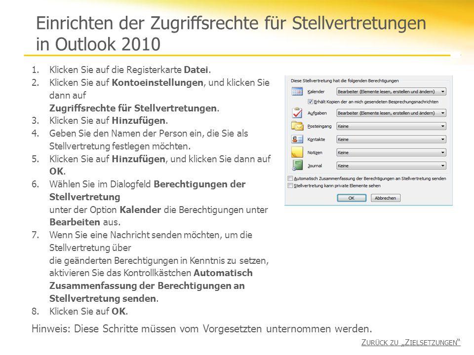 Einrichten der Zugriffsrechte für Stellvertretungen in Outlook 2010