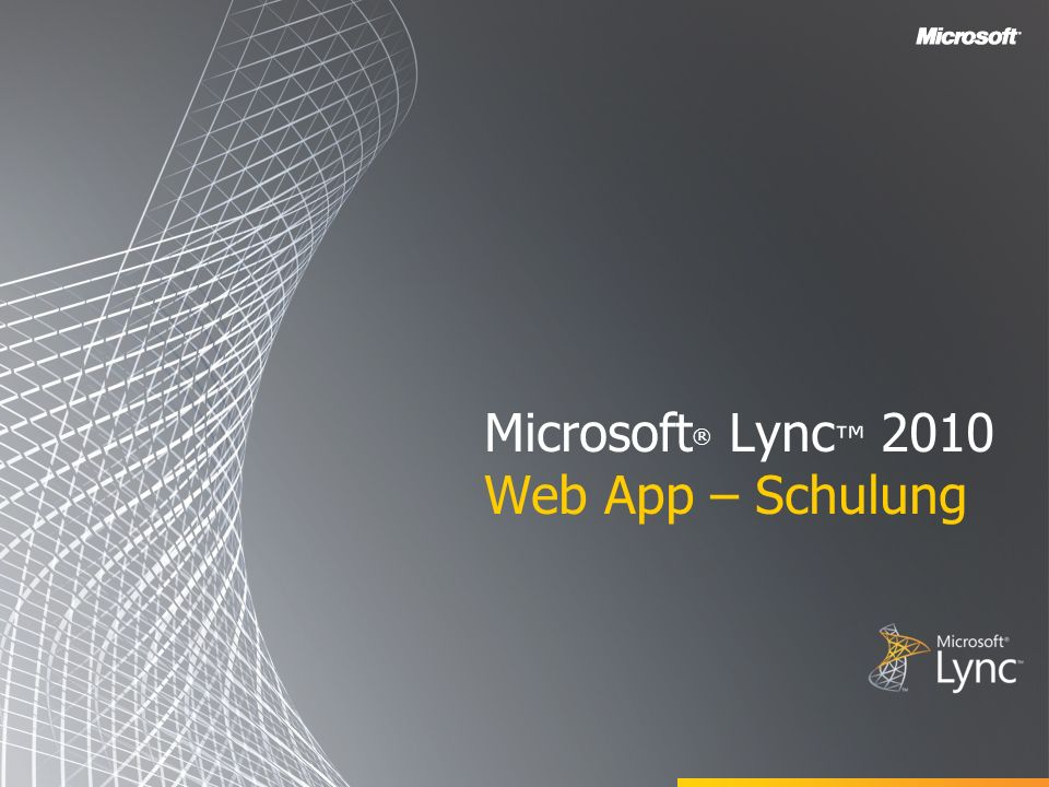 Microsoft® Lync™ 2010 Web App – Schulung