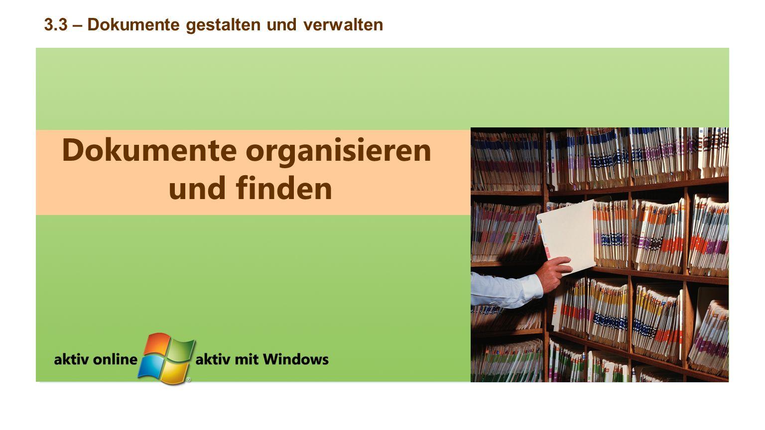 Dokumente organisieren und finden
