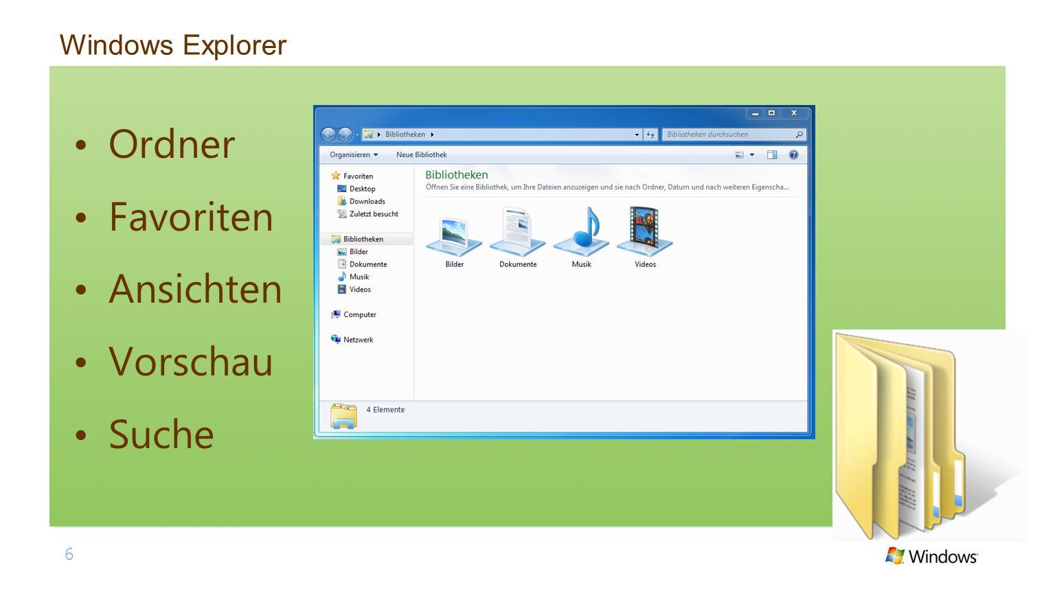 Windows Explorer Ordner Favoriten Ansichten Vorschau Suche