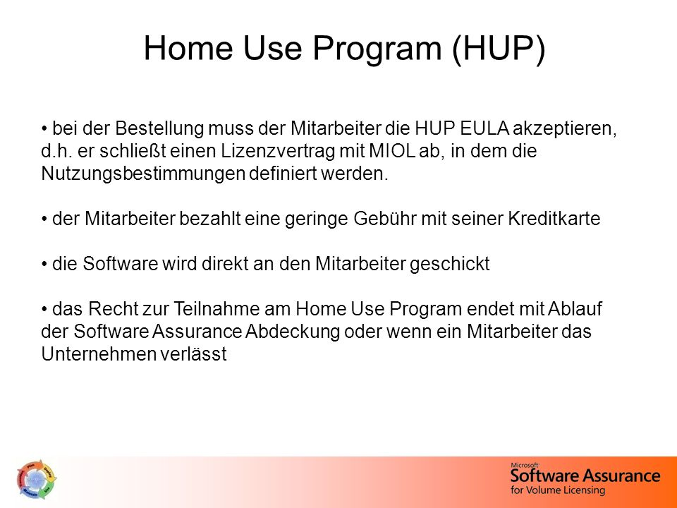 Home Use Program (HUP)