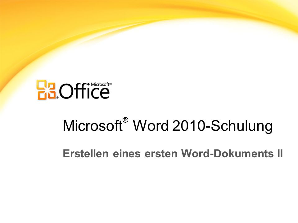 Microsoft® Word 2010-Schulung