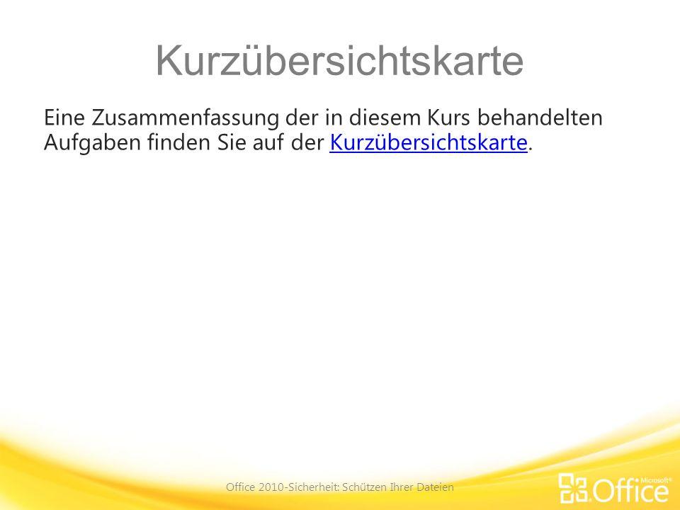 Office 2010-Sicherheit: Schützen Ihrer Dateien