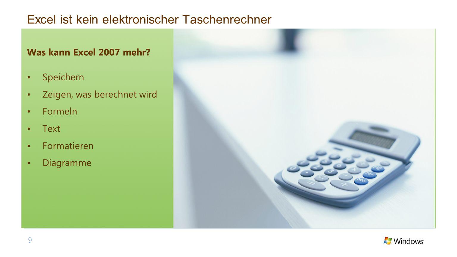 Excel ist kein elektronischer Taschenrechner
