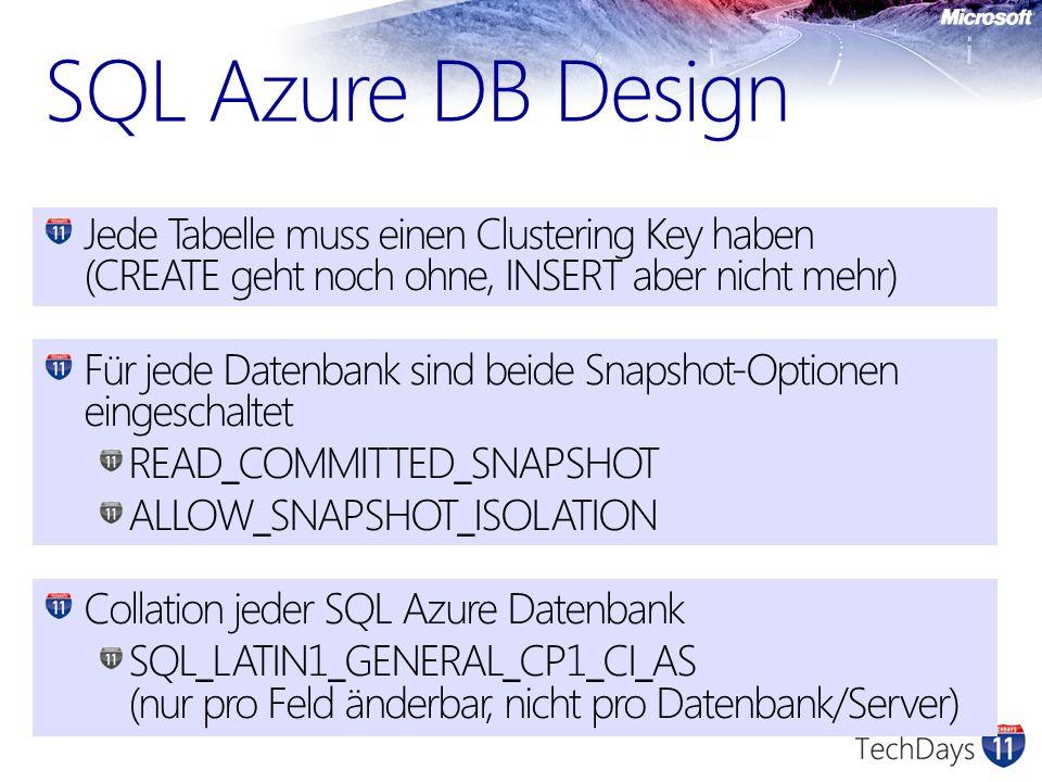 SQL Azure DB Design Jede Tabelle muss einen Clustering Key haben (CREATE geht noch ohne, INSERT aber nicht mehr)