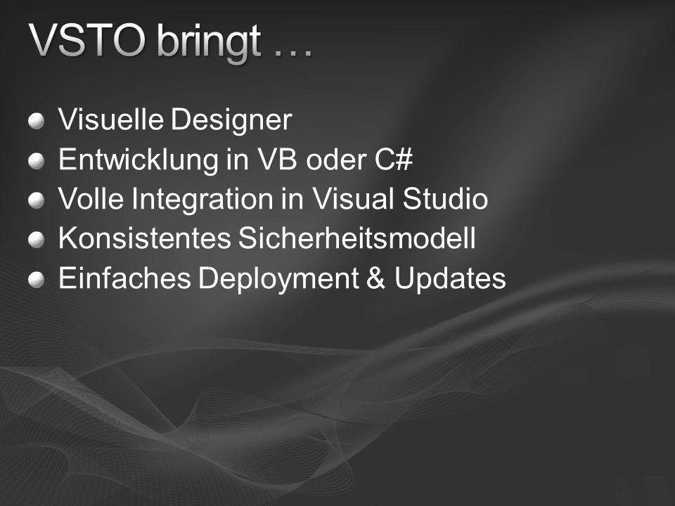 VSTO bringt … Visuelle Designer Entwicklung in VB oder C#