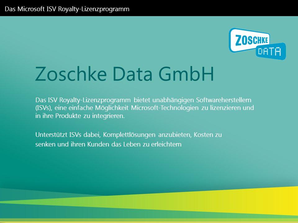 Zoschke Data GmbH Das Microsoft ISV Royalty-Lizenzprogramm