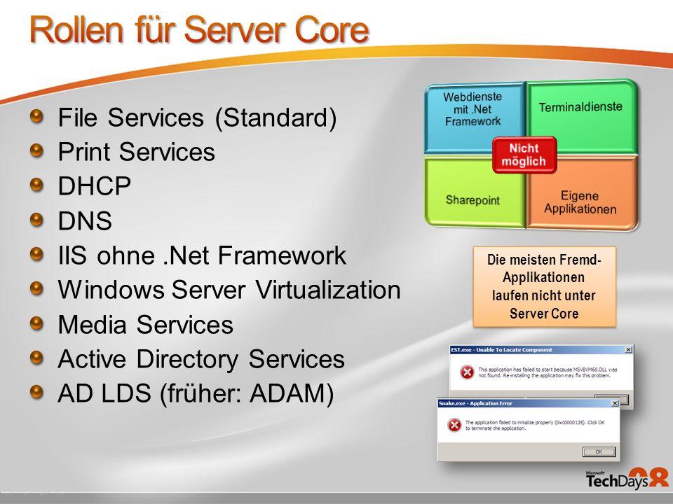 Die meisten Fremd-Applikationen laufen nicht unter Server Core