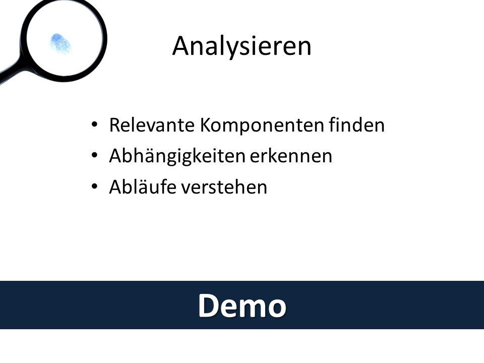 Demo Analysieren Relevante Komponenten finden Abhängigkeiten erkennen