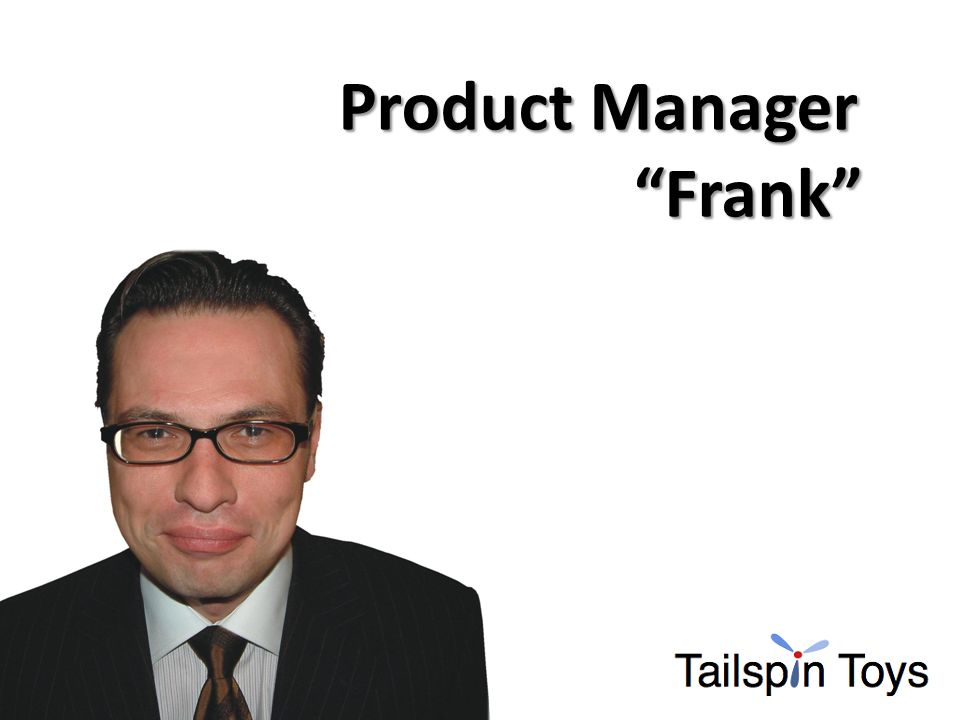 Product Manager Frank