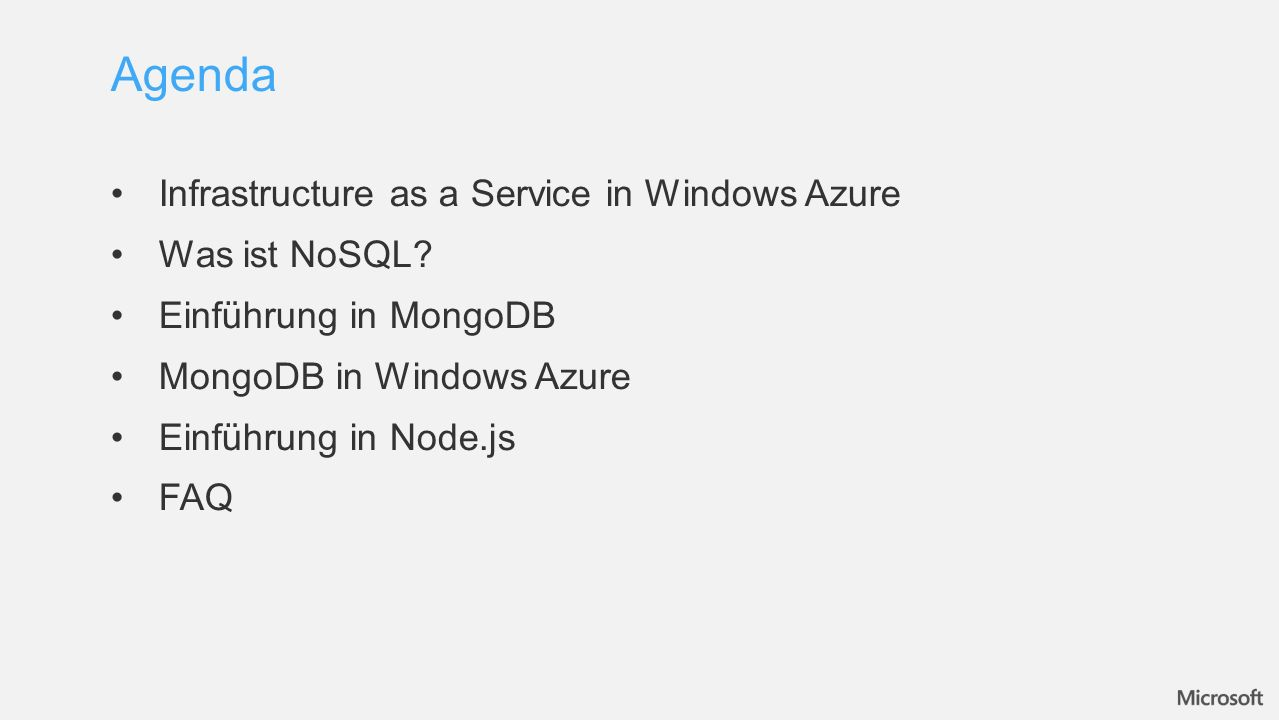 Agenda Infrastructure as a Service in Windows Azure Was ist NoSQL