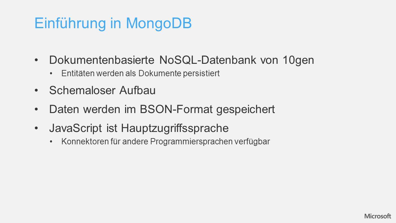 Einführung in MongoDB Dokumentenbasierte NoSQL-Datenbank von 10gen