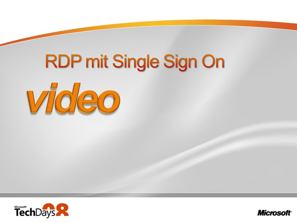 video RDP mit Single Sign On 3/28/2017 8:11 PM
