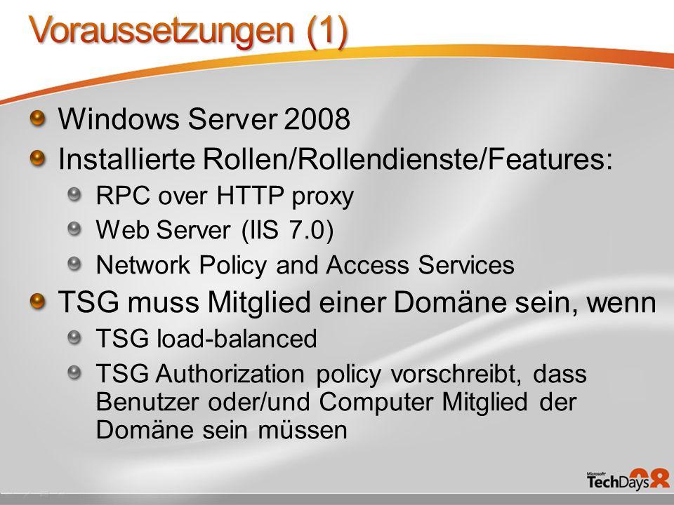 Voraussetzungen (1) Windows Server 2008