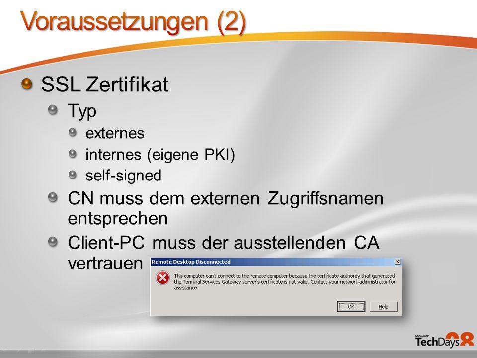 Voraussetzungen (2) SSL Zertifikat Typ