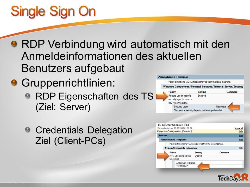 Single Sign On RDP Verbindung wird automatisch mit den Anmeldeinformationen des aktuellen Benutzers aufgebaut.