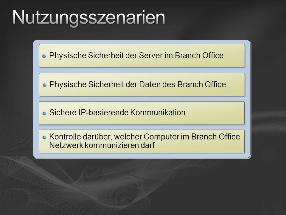 Nutzungsszenarien Physische Sicherheit der Server im Branch Office
