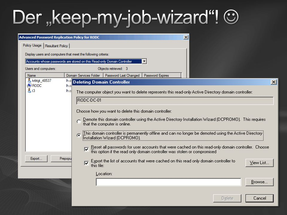 "Der ""keep-my-job-wizard ! "