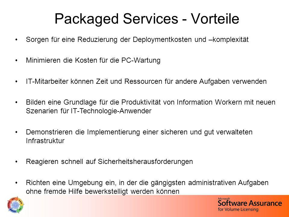 Packaged Services - Vorteile