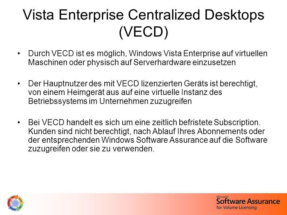 Vista Enterprise Centralized Desktops (VECD)