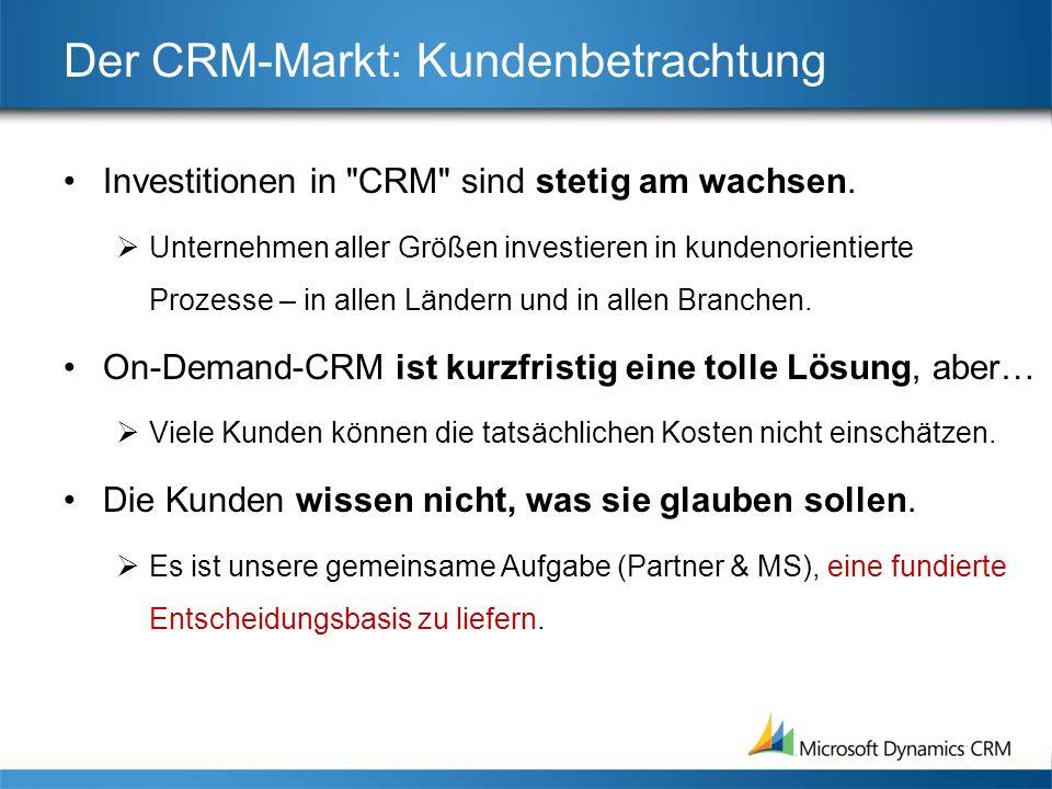 Der CRM-Markt: Kundenbetrachtung